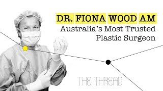 Ep. 3 - Dr. Fiona Wood AM: Australia