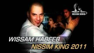 وسام حبيب انزل يا جميل HAPPY BIRTHDAY NISSIM KING