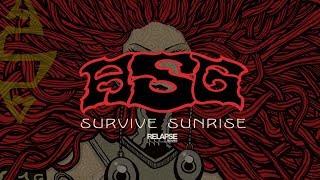 ASG - Survive Sunrise (Official Audio)