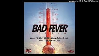 BAD FEVER RIDDIM PROMO MIX POWERED BY FREEUP RADIO ( KSM) 2015