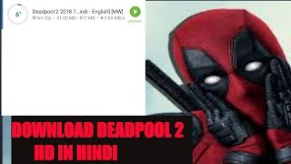 download deadpool 2 ih hindi hd 100% work torrent