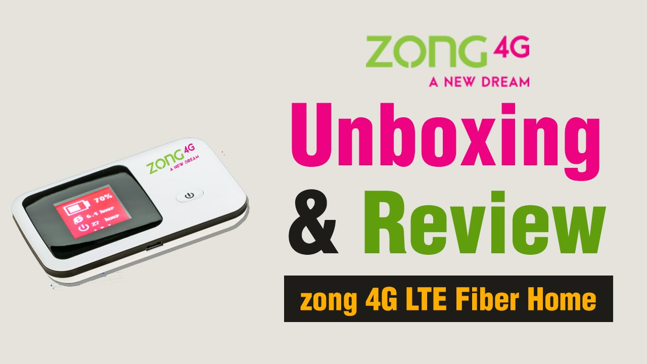 Unboxing and Review Zong 4G LTE Fiber Home device