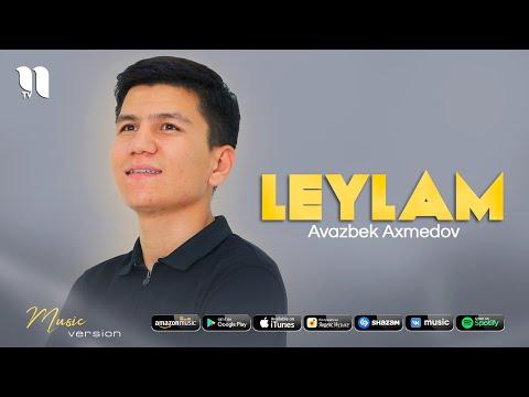 Avazbek Axmedov - Leylam (audio 2021)