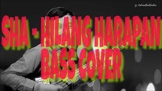 S.h.a - Hilang Harapan   Bass Cover