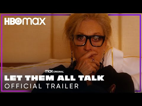 Let Them All Talk | Official Trailer | HBO Max