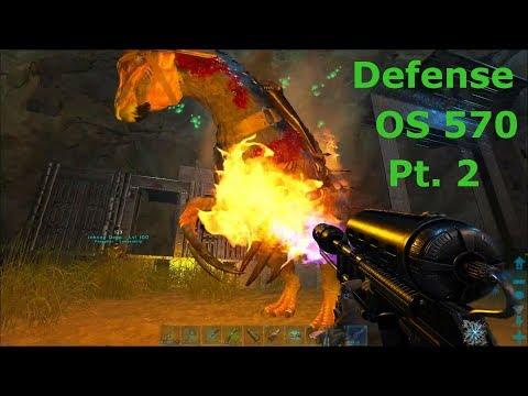 Ark Survival Evolved Official: Server 570 Defense Vs. Evil Empire and C7