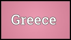 Greece Meaning
