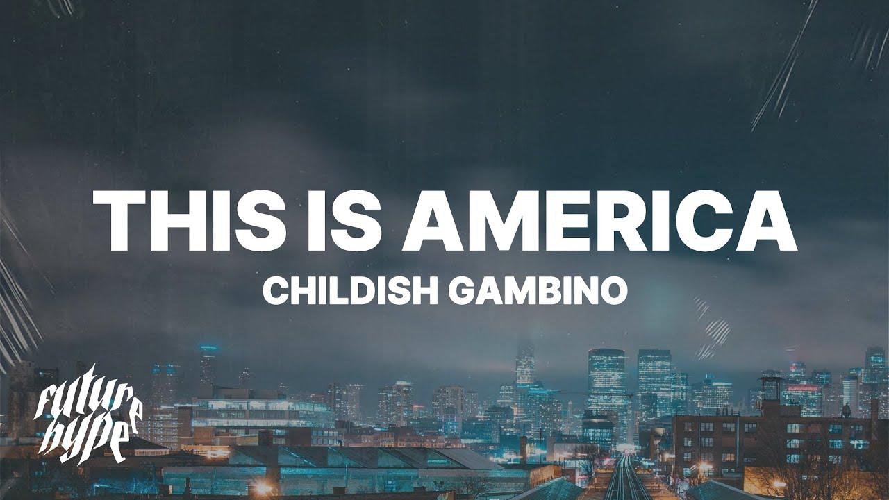 Download Childish Gambino - This Is America (Lyrics)