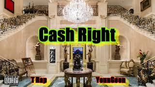 T Rap ft YounGoon - Cash Right (Trini Rap)