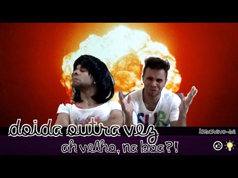 Doida Outra Vez (Paródia Pedro Paulo & Alex - Esqueceu do Ex)