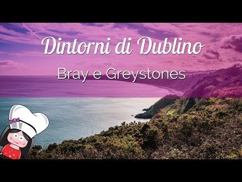Dintorni di Dublino: da Bray a Greystones... e un pranzo davvero speciale!