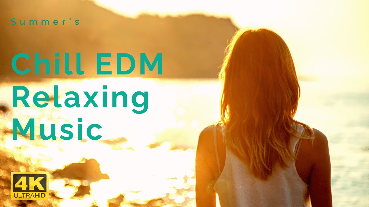 CHILL EDM RELAXING MIX 2020 - EDM for Cooking, Coffee Shop and Lounges - NEW 4K HD