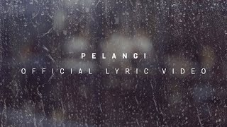 HIVI! - Pelangi (Official Lyric Video) YouTube Videos