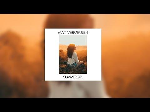 Max Vermeulen - SummerGirl