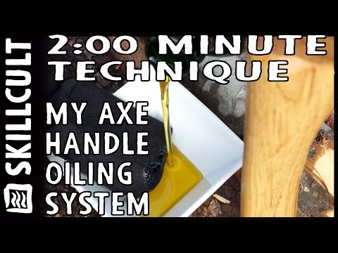 2:00 Minute Technique:  Simple Deep Axe Handle Oiling System