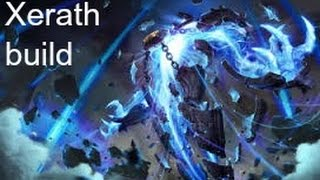 How to play as Xerath (Best Build) (HD) Short and Sweet