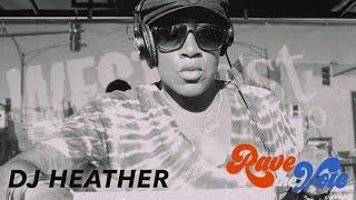 Dj Heather DJ Set on Rave The Vote Ep. 2