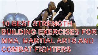 10 best strength building exercises for mma martial arts and combat fighters
