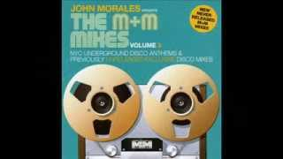 You Gonna Make Me Love Somebody Else Jones Girls  John Morales M&M MIX
