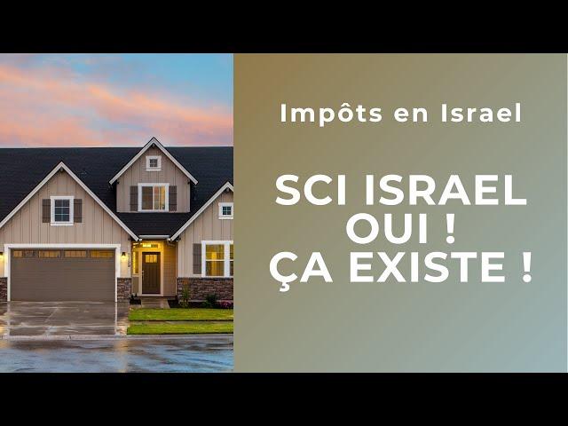 SCI en Israel  - Oui ça existe ! Dray & Dray