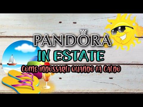 COME INDOSSARE PANDORA