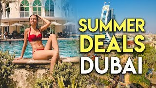 Top 10 Summer Deals In Dubai.