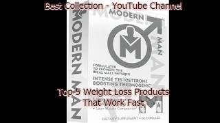 Top 5 Modern Man Review Or Weight Loss Products That Work Fast 2016 Video 93