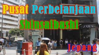 Wisata Jepang :Shinsaibashi. Area perbelanjaan& pusat fashion anak muda Osaka No.042