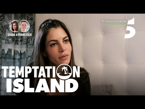Temptation Island 2018 - Giada e Francesco