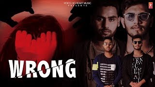 Wrong (Teaser) New Hindi Song 2019 |Yogesh Kumar , Deepika Goswami ,Captain D