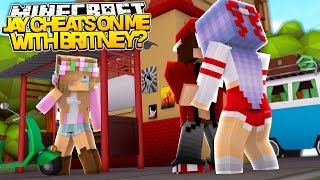 my boyfriend cheats on me with britney   minecraft w littlekelly and ramona roleplay
