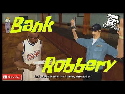 Bank Robbery- GTA San Andreas [Hiest] 2019