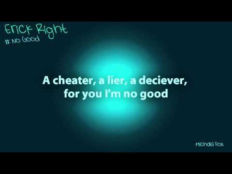 Erick Right - No Good [Lyrics on Screen] M'Fox
