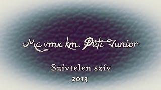 MC VMX - SZÍVTELEN SZÍV KM. PETI JUNIOR [OFFICIAL AUDIO]