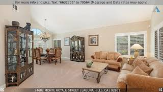 Priced at $969,900 - 24682 Monte Royale Street, Laguna Hills, CA 92653