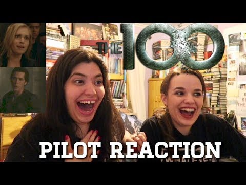 THE 100 PILOT REACTION