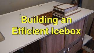 Episode #8 - Building an Efficient Icebox