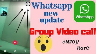 WhatsApp for Android gets Group Video Calling Feature |New Update| Hindi |