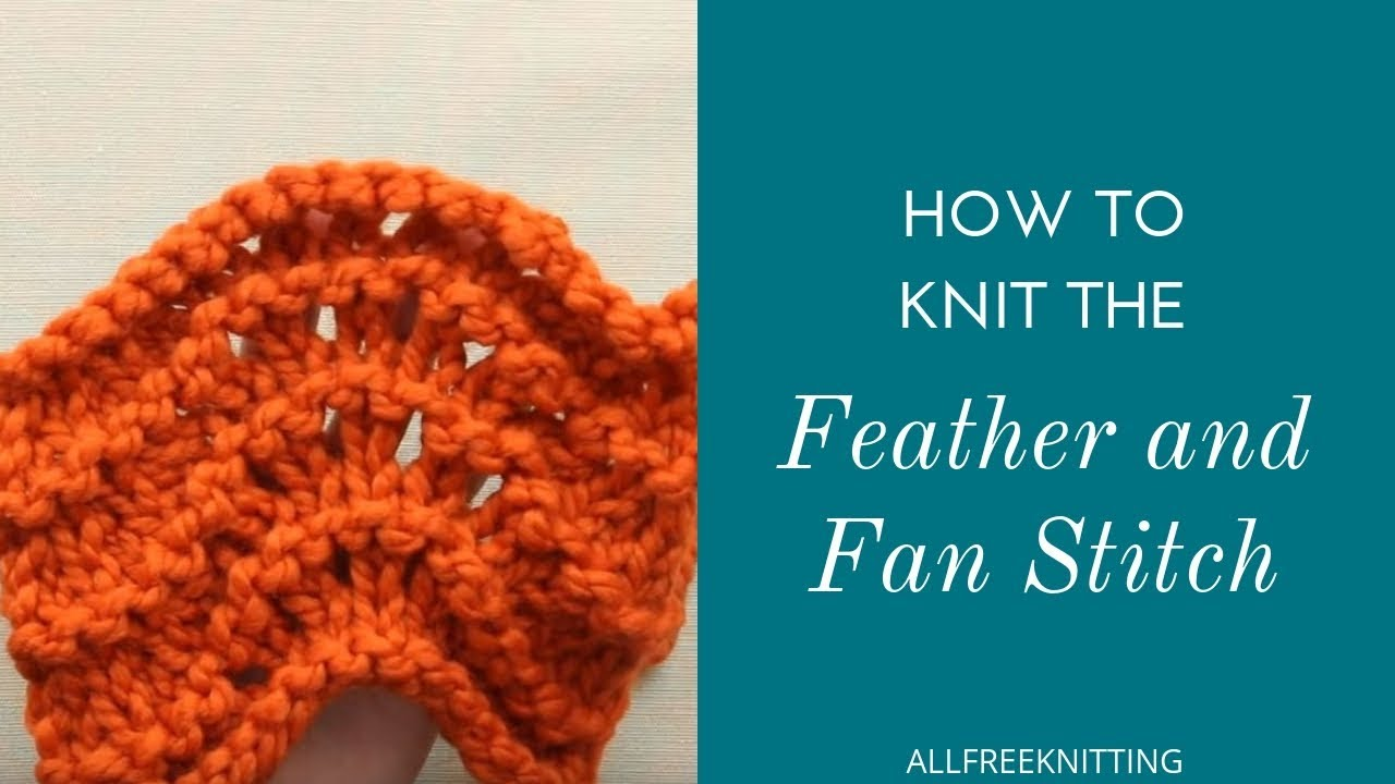 How To: Feather and Fan Stitch - YouTube