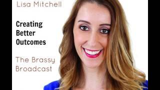BB 67: Lisa Mitchell - Comment Créer de Meilleurs Résultats avec une Meilleure Communication