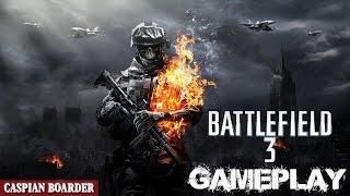 Battlefield 3 (Multiplayer) Caspian Border (HD) PC Gameplay