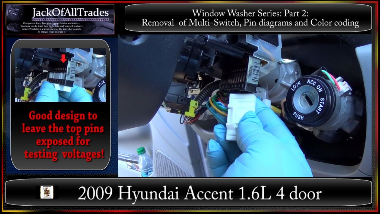 2009 Hyundai Accent Window Washer Series Part2 Removal Of Multi Switch Wiring Diagram Wire Diagrams 720phd Youtube