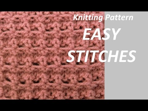 Knitting Pattern Easy Stitches Youtube