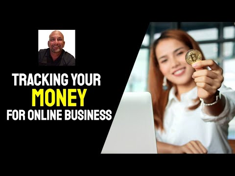 Tracking Your Money in Online Business