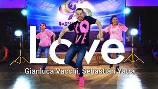 LOVE - Gianluca Vacchi, Sebastián Yatra | Chakaboom fitness l Choreography (Coreografía) Dance Video