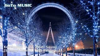 ♬ Kontinuum - Lost (feat. Savoi) [Sunroof Remix] | No Copyright Music