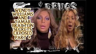 Wendy Williams and Tamar Braxton Secrets Exposed