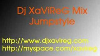 Dj XaViReG mix Jumpstyle Part 1