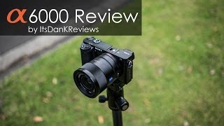 Sony a6000 Review and AF Testing First Look