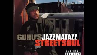 Guru's Jazzmatazz Streetsoul ft Erykah Badu - Plenty (2000)